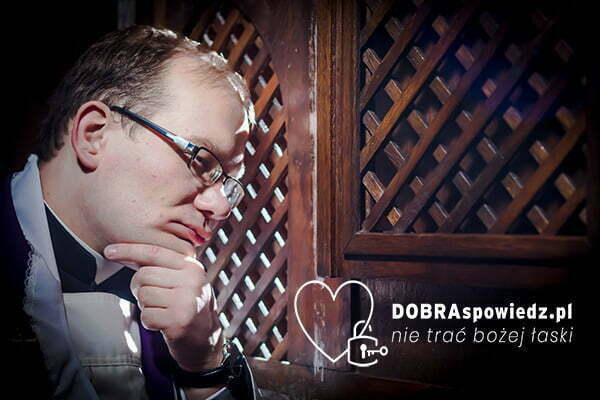 DOBRAspowiedz.pl – wszystko o sakramencie spowiedzi św.